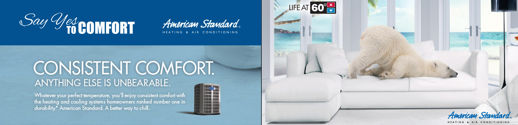 For consistent comfort, install a new American Standard Air Conditioner